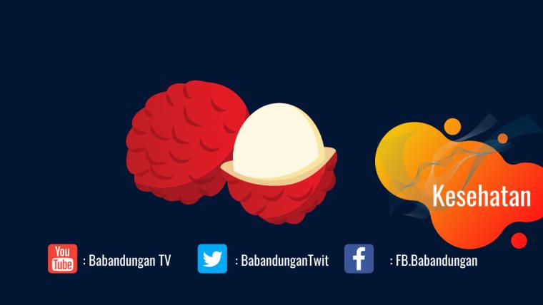 Manfaat buah leci untuk Kesehatan
